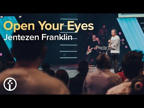 Open Your Eyes  Pastor Jentezen Franklin