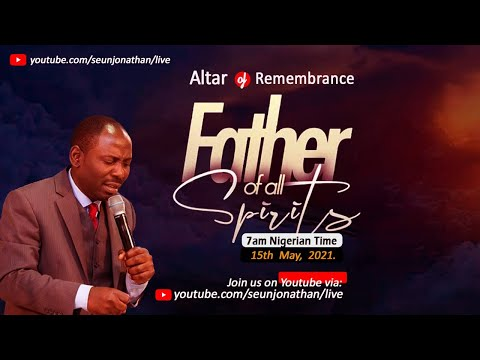 Altar of Remembrance - The FATHER OF ALL SPIRITS -- Episode 24