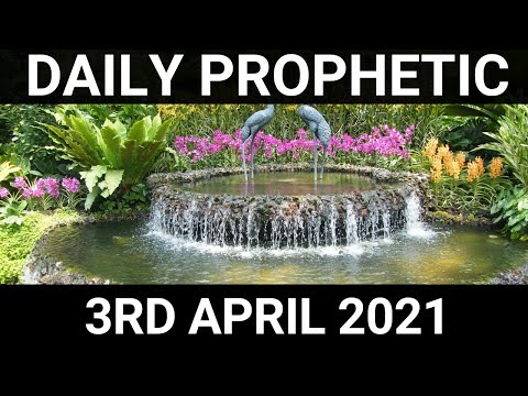 Daily Prophetic 3 April 2021 4 of 7