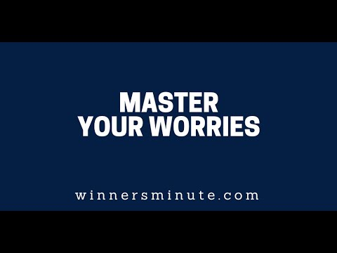 Master Your Worries  The Winner's Minute With Mac Hammond