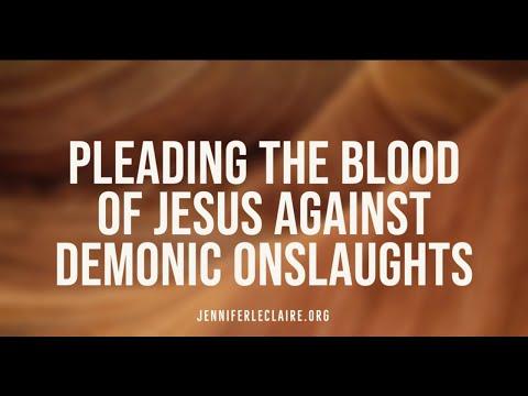 Pleading the Blood of Jesus Against Demonic Onslaughts