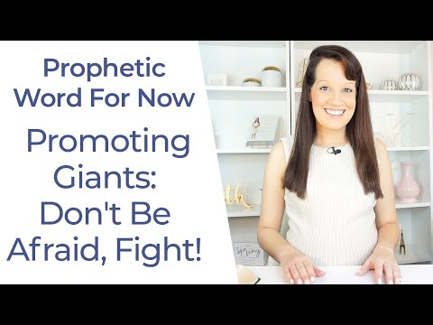 Prophetic Word- Giants That Promote
