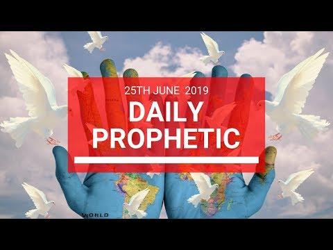 Daily Prophetic 25 June 2019 Word 2