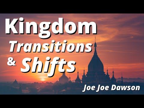 Prophetic Word - Kingdom Transitions & Shifts