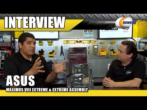 ASUS Maximus VIII Extreme and Extreme Assembly Motherboard Interview - Newegg TV - UCJ1rSlahM7TYWGxEscL0g7Q