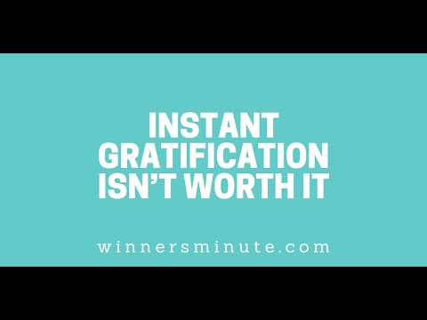 Instant Gratification Isnt Worth It // The Winner's Minute With Mac Hammond
