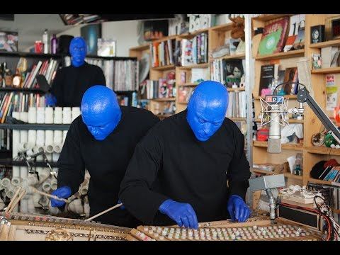 Blue Man Group: NPR Music Tiny Desk Concert - UCGZXYc32ri4D0gSLPf2pZXQ