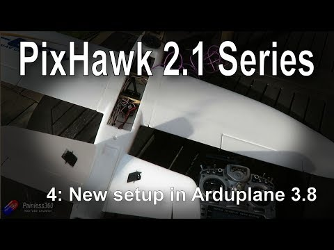 (4/9) Introduction to PixHawk 2.1: ArduPlane 3.8 major changes - UCp1vASX-fg959vRc1xowqpw