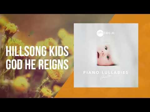 God He Reigns -  Piano Lullabies Vol. 1 - Hillsong Kids Jr.