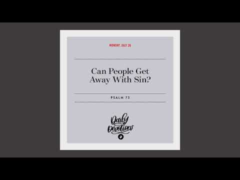 Can People Get Away With Sin?  Daily Devotional