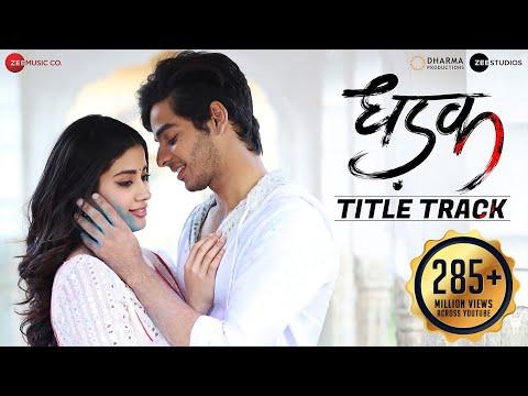 Dhadak Lyrics (Title Song) - Jo mere dil ko dil banati hai | Ajay-Atul | Janhvi & Ishaan