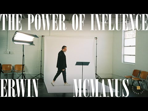 THE POWER OF INFLUENCE - The Path To Inner Peace  Erwin McManus - MOSAIC:ONLINE