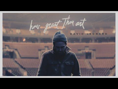 David Leonard - How Great Thou Art (Official Lyric Video)