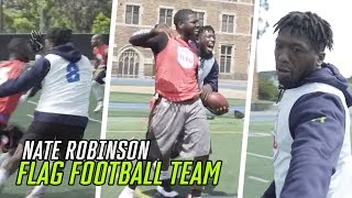 """""""This Was My First Love."""" Nate Robinson Is Building A MONSTER Flag Football Team 😳"""