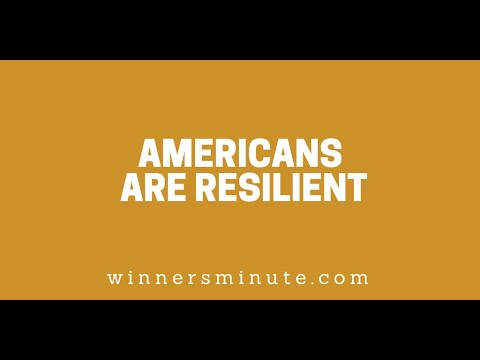 Americans Are Resilient // The Winner's Minute With Mac Hammond
