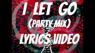 I Let Go (Lyrics Video) - pragnyawakhlu , EDM