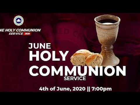 RCCG JUNE 2020 HOLY COMMUNION SERVICE - LET THERE BE LIGHT 6