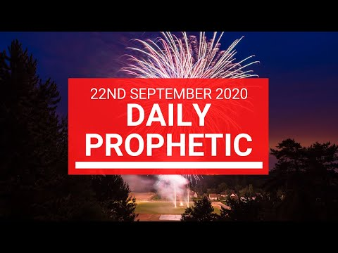 Daily Prophetic 22 September 2020 2 of 8 Daily Prophetic Word