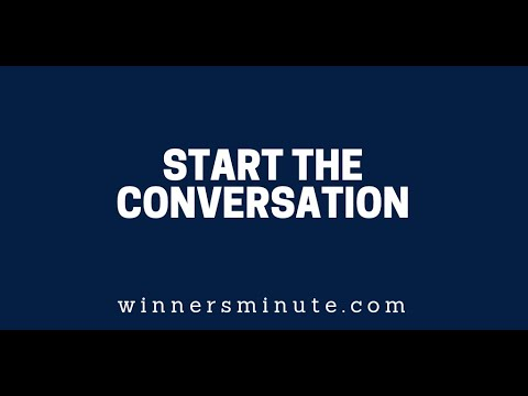 Start the Conversation  The Winner's Minute With Mac Hammond