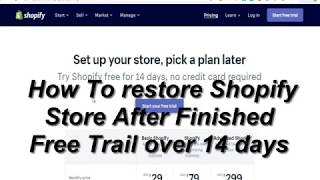 How To restore Shopify Store After Finished Free Trail over 14 days, Khmer Shopify
