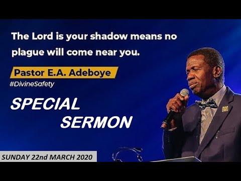 PASTOR E.A ADEBOYE SERMON - RCCG 22/03/2020 SPECIAL SERVICE