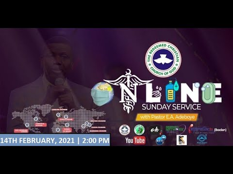 RCCG FEBRUARY 14th 2021  PASTOR E.A ADEBOYE SPECIAL SERVICE