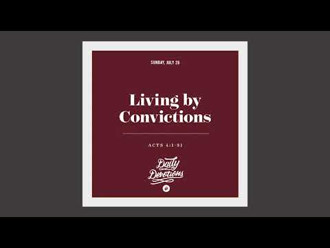 Living by Convictions - Daily Devotions