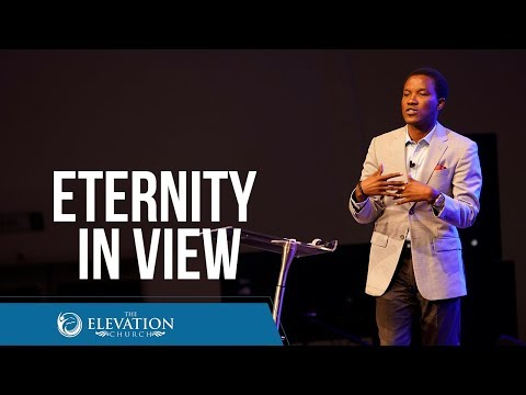 Eternity In View  Pastor Godman Akinlabi