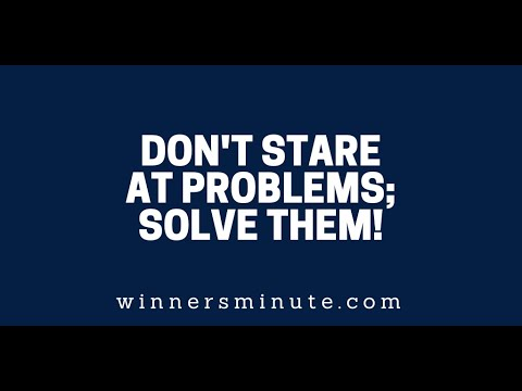 Dont Stare at Problems; Solve Them // The Winner's Minute With Mac Hammond