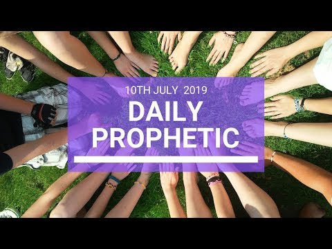 Daily Prophetic 10 July Word 3