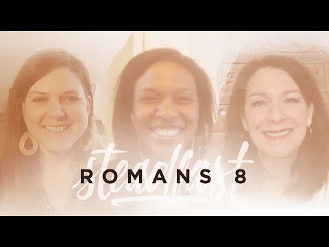 Trillia Newbell  Romans 8  A Moment of Steadfast Hope