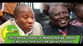 This's Hatred, Counsel For Mahama Ayariga Laments As He  Faces Fresh Suit From Special Prosecutor.