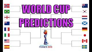 2019 Women's World Cup Full Predictions!!
