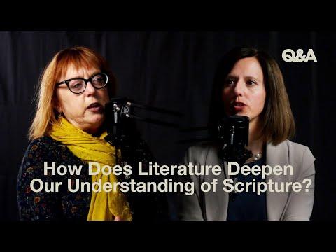Karen Swallow Prior and Jen Pollock  How Does Literature Deepen Our Understanding of Scripture