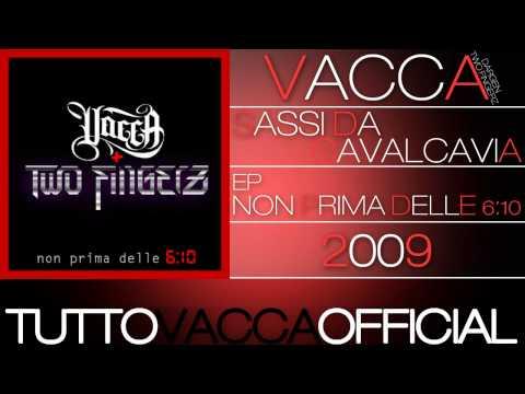 Vacca Feat Two Fingerz & Dargen D'Amico - Sassi Da CavalcaVia Straparlo