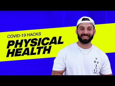 VOUS COVID-19 HACKS  Physical Health with Andrew Calore