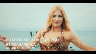 Shape Of You (DARBUKA REMIX)