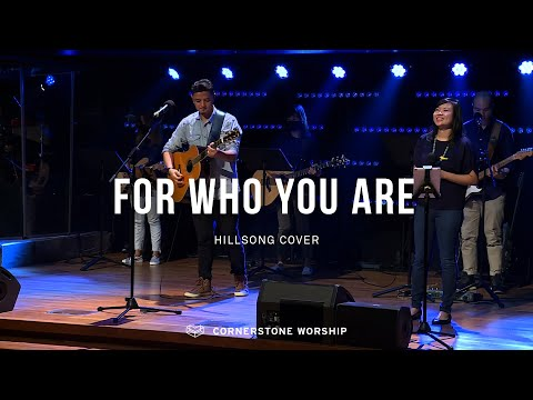 For Who You Are (Hillsong) - Bob Nathaniel  Cornerstone Worship