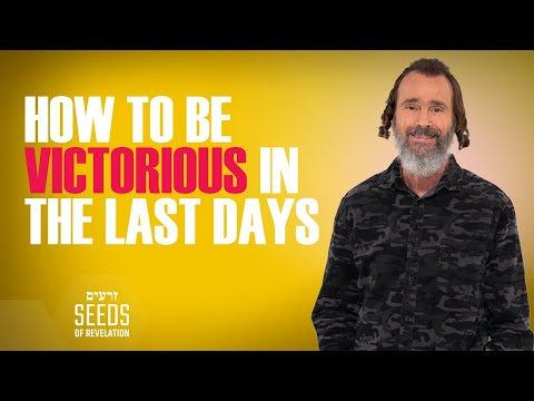 How to Be Victorious in the Last Days