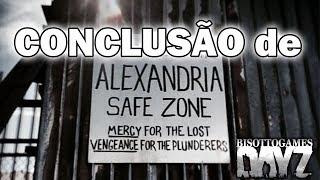 CONCLUSÃO DE ALEXANDRIA - DAYZ 1.04 Disponível para PS4/XBOX/PC
