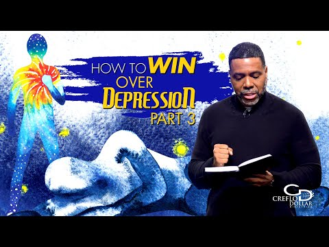 How to Win Over Depression Pt. 3 - Episode 4