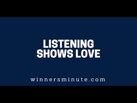 Listening Shows Love  The Winner's Minute With Mac Hammond