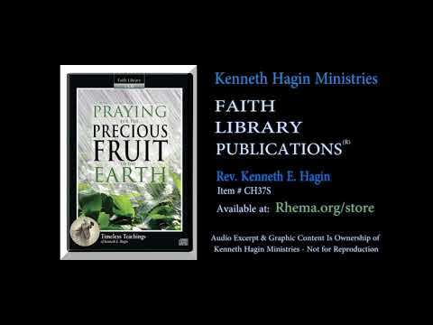FLP  Rev. Kenneth E. Hagin  Praying For The Precious Fruit Of The Earth (excerpt)  (C) KHM