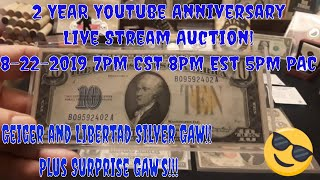 2 Year Anniversary Live Stream Auction Preview for 8-22-19 7PM CST!  SILVER & SURPRISE GAWS!! 🤯