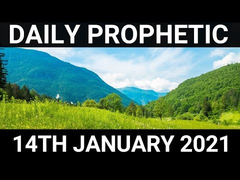 Daily Prophetic 14 January 2021 6 of  7