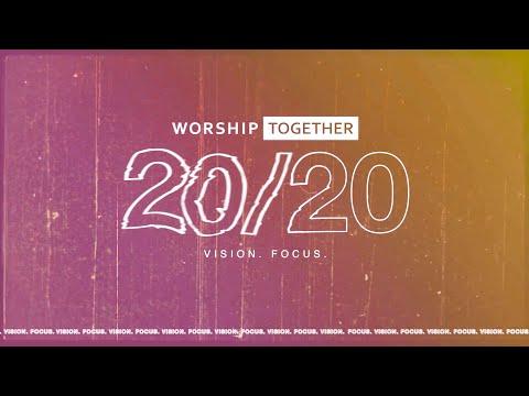 Worship Together 20/20 Recap