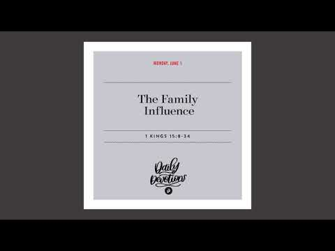 The Family Influence - Daily Devotional