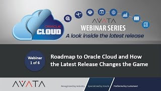 Roadmap to Oracle Cloud and How the Latest Release Changes the Game