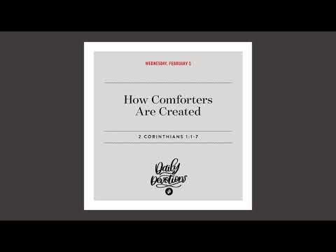How Comforters Are Created - Daily Devotion