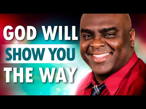 God Will Show You The Way  Christian Motivation
